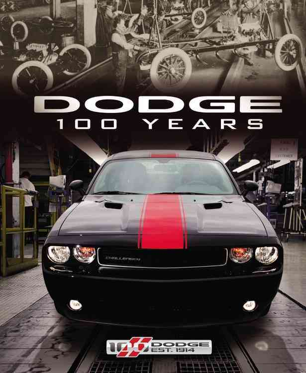 Dodge 100 Years By Delorenzo, Matt