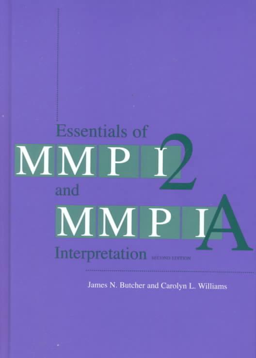 Essentials of Mmpi-2 and Mmpi-A Interpretation By Butcher, James N./ Williams, Carolyn L./ Fowler, Raymond D. (FRW)